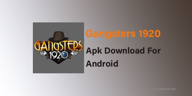 Gangsters-1920-Apk
