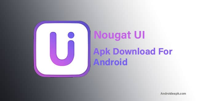 Nougat-UI-Apk