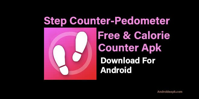 Step Counter - Pedometer Free & Calorie Counter.