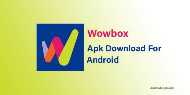 Wowbox-Apk