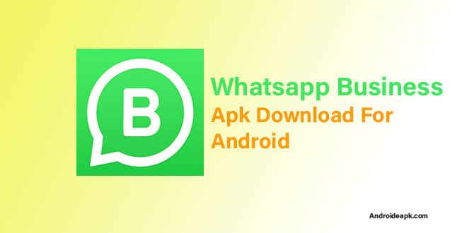 Whatsapp Business Apk Download For Android Androideapk