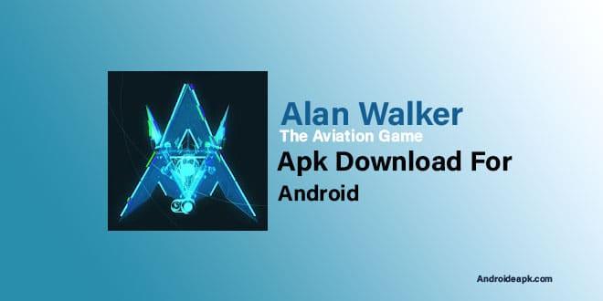 Alan-Walker-The-Aviation-Game-Apk