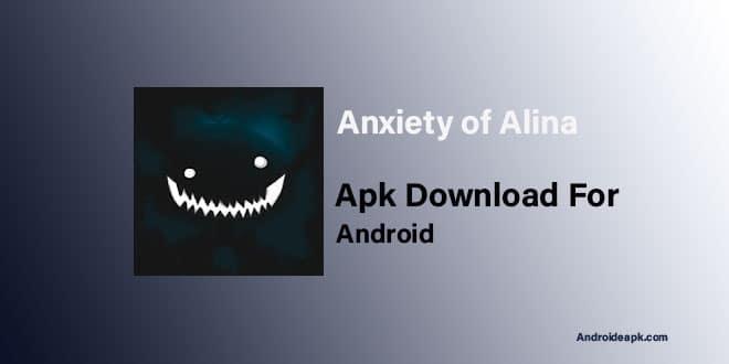 Anxiety-of-Alina-Apk