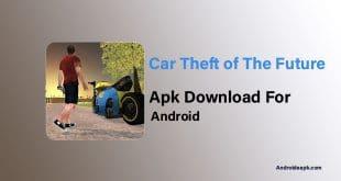 Car-Theft-of-The-Future-Apk