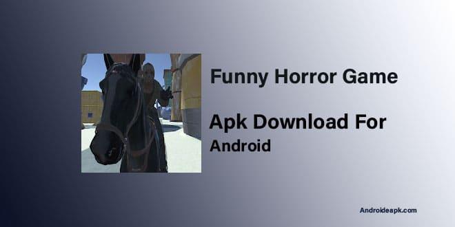 Funny-Horror-Game-Apk