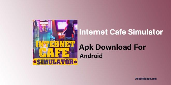 Internet-Cafe-Simulator-Apk