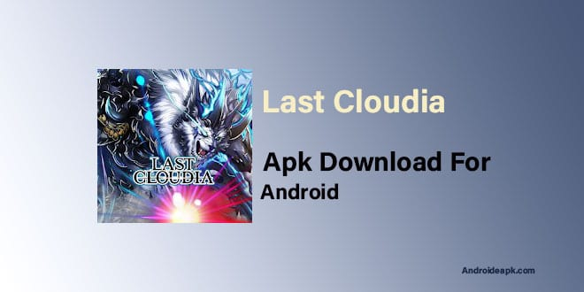 Last-Cloudia-Apk