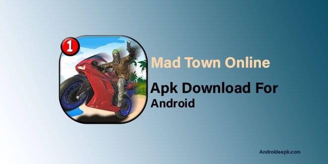 Mad-Town-Online-Apk