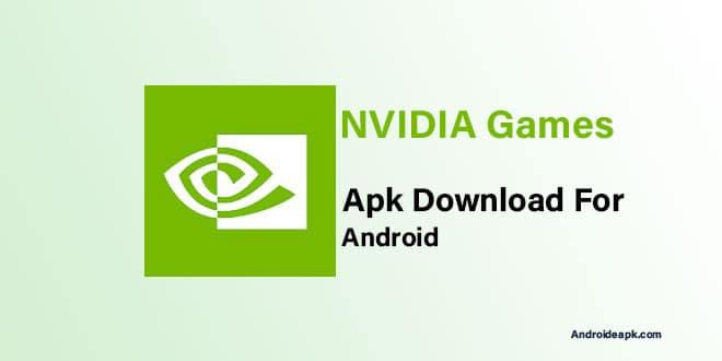 NVIDIA-Games-Apk