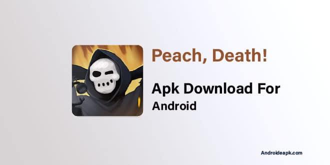 Peach-Death-Apk