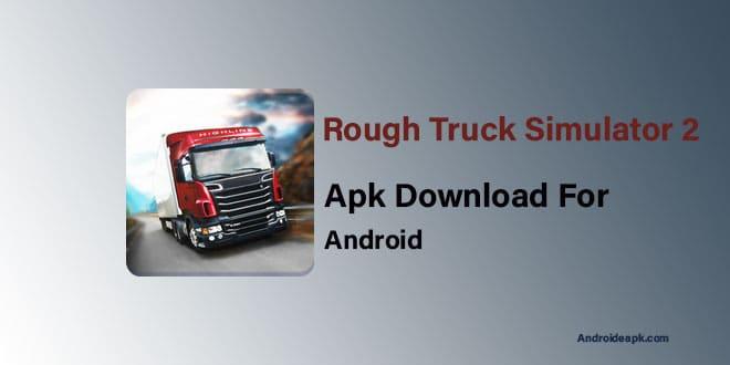 Rough-Truck-Simulator-2-Apk