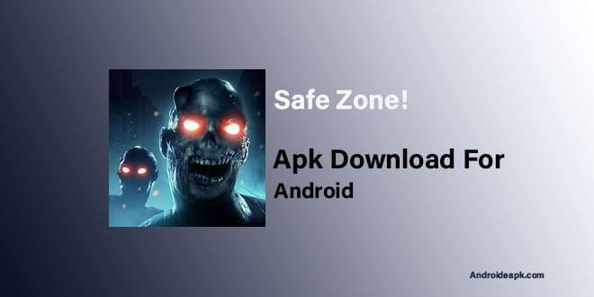 Safe-Zone-Games-Apk-Download