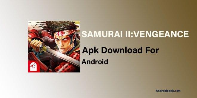 Samurai-II-Vengeance-Apk