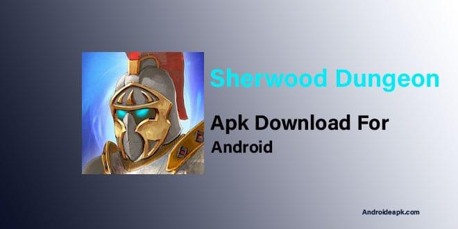 Sherwood-Dungeon-Apk