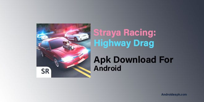 Straya-Racing;-Highway-Drag-Apk