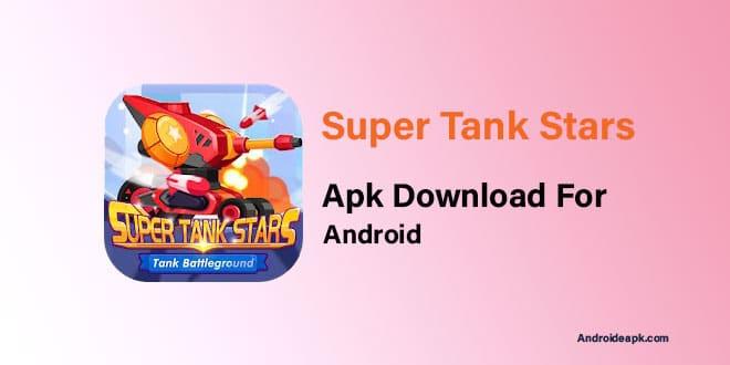 Super-Tank-Stars-Apk