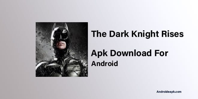 The-Dark-Knight-Rises-Apk
