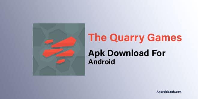 The-Quarry-Games-Apk