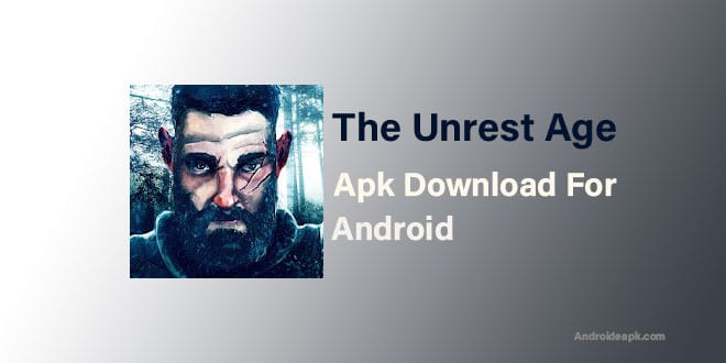 The-Unrest-Age-Apk