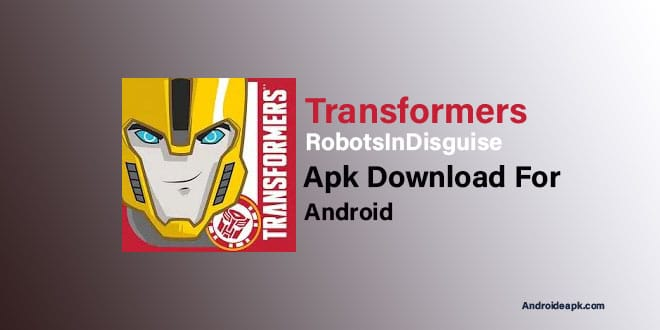 Transformers-RobotsInDisguise-APK
