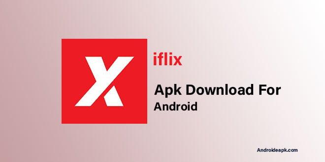 iflix apk Download