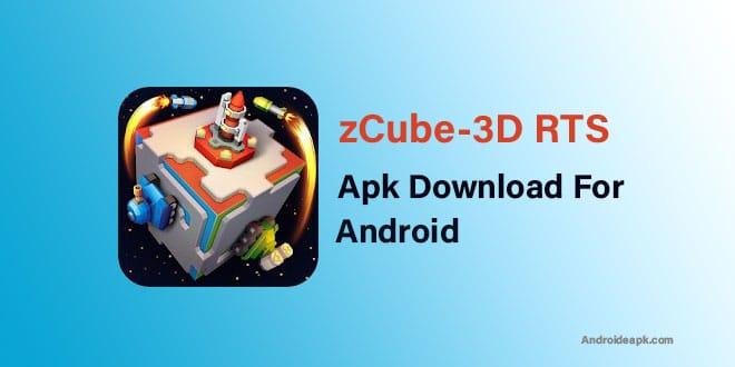 zCube-3D-RTS-Apk