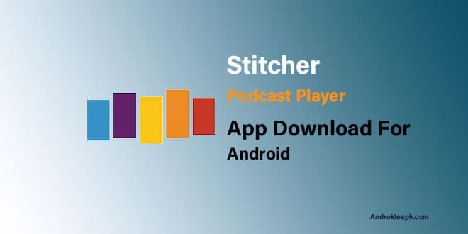 Stitcher-Podcast-Player-App
