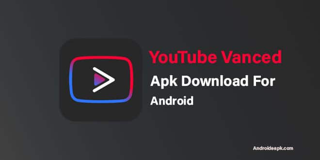 YouTube-Vanced-Apk