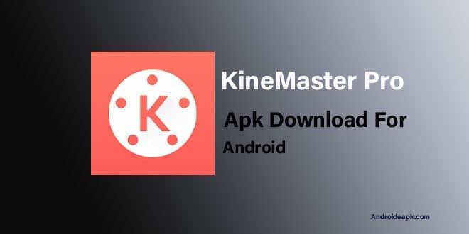 KineMaster-Pro-Apk-Download
